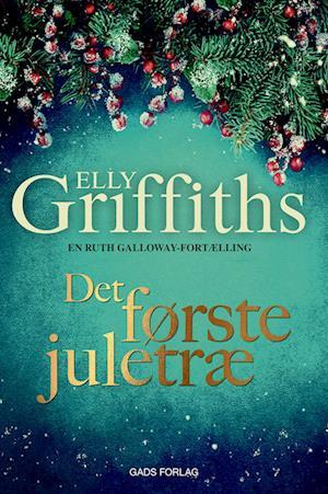 Billede af Det første juletræ-Elly Griffiths-Lydbog