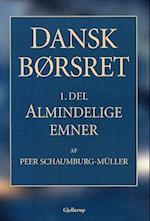 Dansk børsret. Almindelige emner