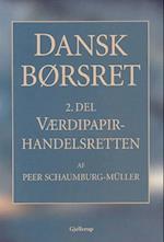 Dansk børsret. Værdipapirhandelsretten