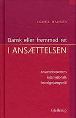 Dansk eller fremmed ret i ansættelsen