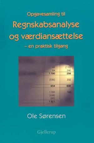Bog, hæftet Regnskabsanalyse og værdiansættelse. Opgavesamling af Jens O. Elling, Ole Sørensen