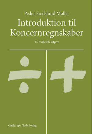 Bog, hæftet Introduktion til koncernregnskaber af Peder Fredslund Møller