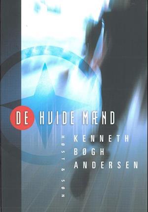 Bog, hæftet De Hvide Mænd af Kenneth Bøgh Andersen
