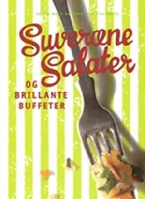 Bog, indbundet Suveræne salater og brillante buffeter af Tina Scheftelowitz, Sonja Bock