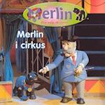 Merlin i cirkus (Merlin)