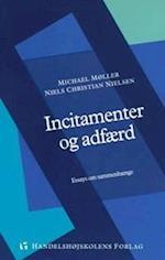 Incitamenter og adfærd (Skriftrække, nr. 89)