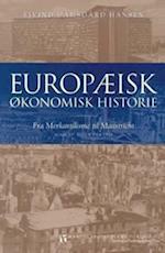 Europæisk økonomisk historie. Tiden fra 1945 (Serie Å, nr. 98)