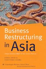Business Restructuring in Asia (Asia business development series)