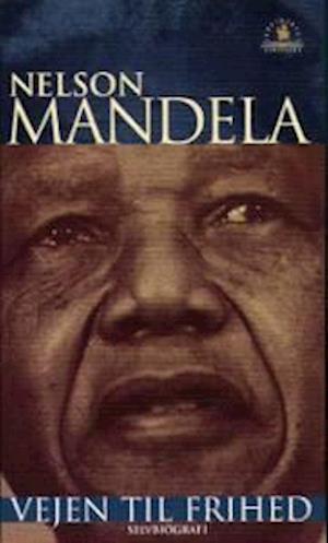 Bog, hardback Vejen til frihed af Nelson Mandela