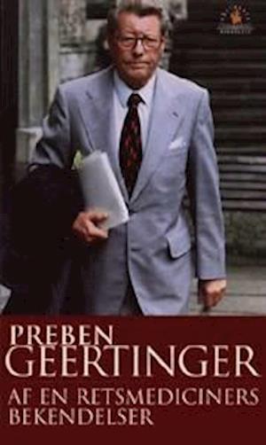 Bog, hardback Af en retsmediciners bekendelser af Preben Geertinger