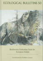 Biodiversity Evaluation Tools for European Forests - Ecological Bulletin 50 (Ecological Bulletin)