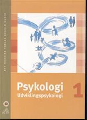 Bog, hæftet Psykologi. Udviklingspsykologi af Anne Stokkebæk
