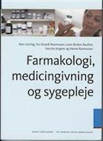 Farmakologi, medicingivning og sygepleje (Lærebog for sygeplejestuderende)