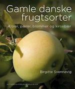 Gamle danske frugtsorter af Birgitte Svennevig