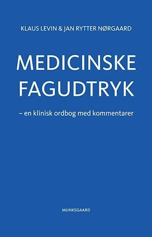 Bog, indbundet Medicinske fagudtryk af Jan Rytter Nørgaard, Klaus Levin