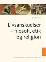 Livsanskuelser - filosofi, etik og religion af Jens Rasmussen