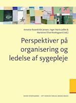 Perspektiver på organisering og ledelse af sygepleje