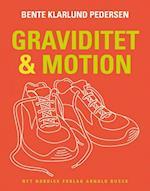 Graviditet & motion af Bente Klarlund Pedersen