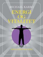 Energi og vitalitet af Michael Karbo