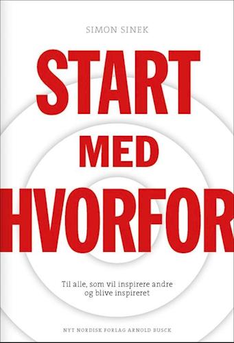 Start med Hvorfor - Simon Sinek