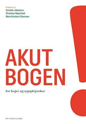 Bog, hæftet Akutbogen - for læger og sygeplejersker af Anders Kristian Kristensen, Anders Møllekær, Annette Jakobsen