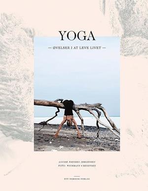 Yoga – øvelser i at leve livet