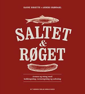 Bog, indbundet Saltet & røget af Hanne Birgitte Grøndahl, Anders Grøndahl