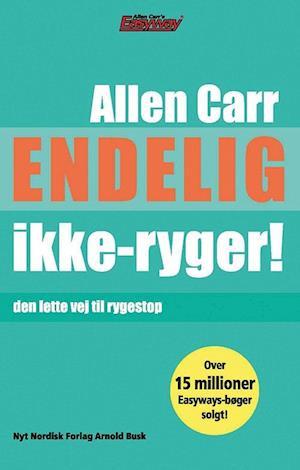 Bog paperback Endelig ikke-ryger! af Allen Carr