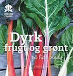 Dyrk frugt og grønt på lidt plads (Grønne fingre)