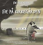 Fie på kirkegården (Fie og Fabian om børn i sorg)