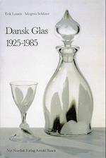 Dansk glas 1925-1985 (Dansk glas)
