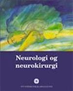 Neurologi og neurokirurgi (Lærebog for sygeplejestuderende)