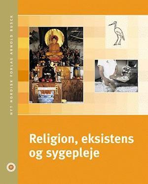 Religion, eksistens og sygepleje