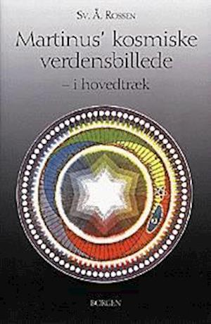 Bog, hæftet Martinus' kosmiske verdensbillede - i hovedtræk af Svend Åge Rossen