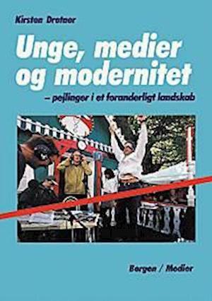 Unge, medier og modernitet