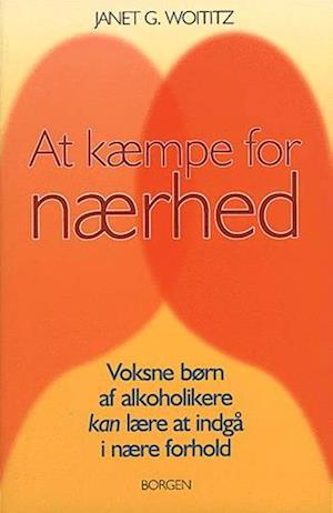 At kæmpe for nærhed