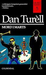 Mord i marts af Dan Turéll