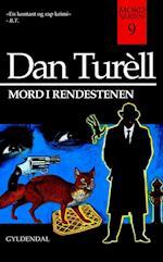 Mord i rendestenen af Dan Turell
