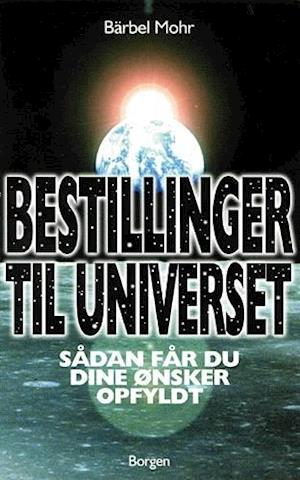 Bog, hæftet Bestillinger til universet af Bärbel Mohr