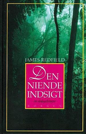 Bog, hæftet Den niende indsigt af James Redfield