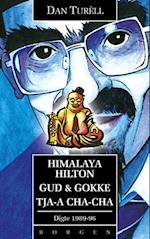 Himalaya Hilton - Gud & Gokke - Tja-a cha-cha af Dan Turéll