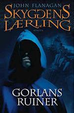 Gorlans ruiner (Skyggens lærling, nr. 1)