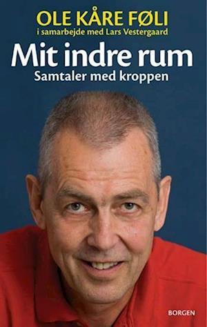 Bog indbundet Mit indre rum af Ole Kåre Føli