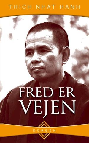 Bog hæftet Fred er vejen af Thich Nhat Hanh