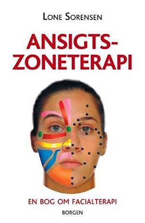 Bog, hæftet Ansigtszoneterapi af Lone Sorensen