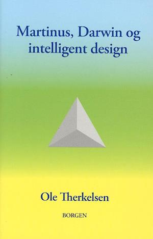 Martinus, Darwin og intelligent design