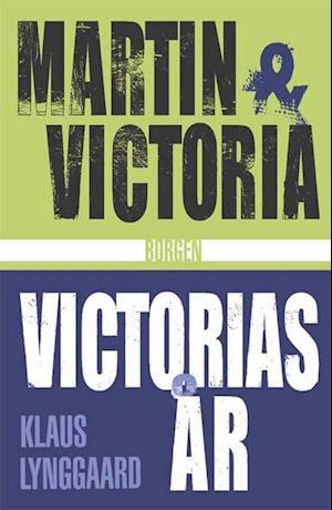 Martin & Victoria og Victorias år