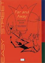 Far and away (Easy Street)