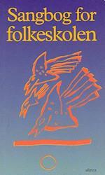 Sangbog for folkeskolen (Sangbøger)