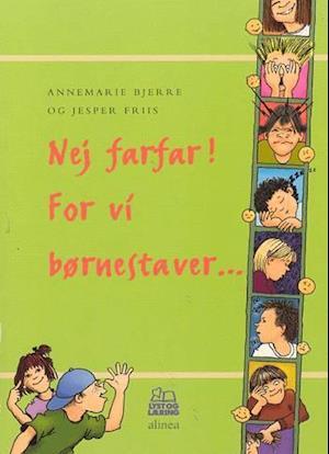 Bog, hæftet Nej farfar! for vi børnestaver - af Annemarie Bjerre